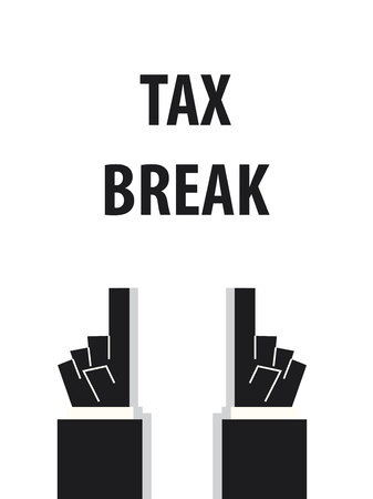 break: TAX BREAK typography vector illustration Illustration