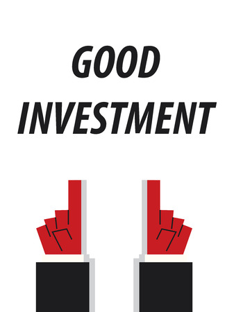 typography vector: GOOD INVESTMENT typography vector illustration Illustration