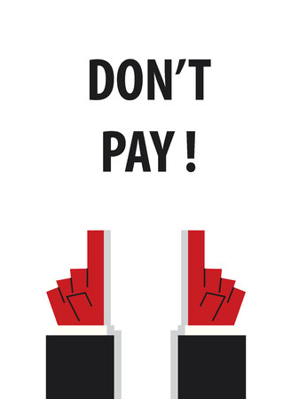 pay attention: DONT PAY typography vector illustration