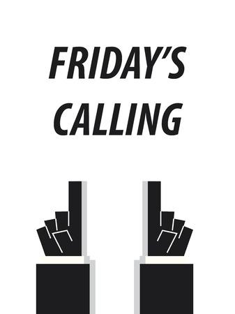 FRIDAY'S CALLING typography vector illustration Banco de Imagens - 56434065