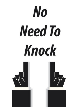knock: NO NEED TO KNOCK typography vector illustration