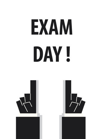 final college: EXAM DAY typography vector illustration