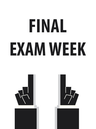 final college: FINAL EXAM WEEK typography vector illustration