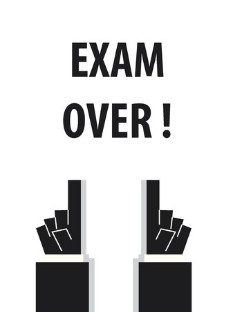 final college: EXAM OVER typography vector illustration Illustration