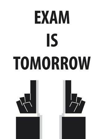 stress test: EXAM IS TOMORROW typography vector illustration Illustration