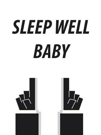 sleep well: SLEEP WELL BABY typography vector illustration Illustration