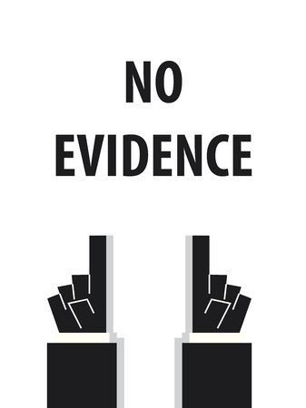 obvious: NO EVIDENCE typography vector illustration
