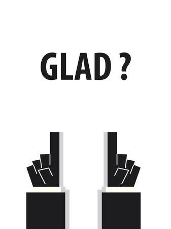 typography vector: GLAD typography vector illustration Illustration