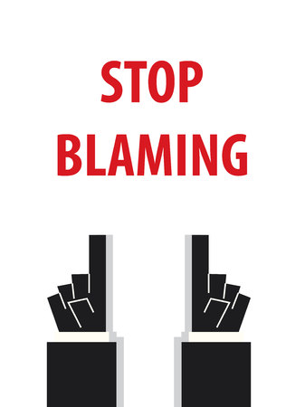blaming: STOP BLAMING typography illustration Illustration