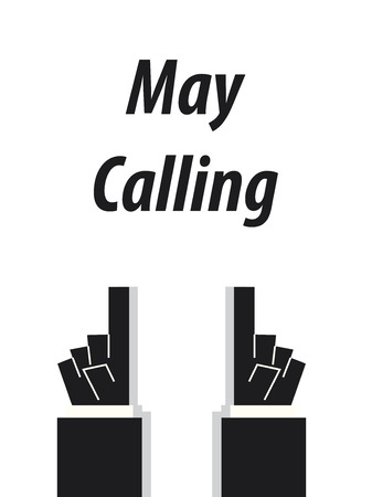 speak out: MAY CALLING typography vector illustration
