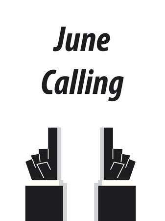 speak out: JUNE CALLING typography vector illustration