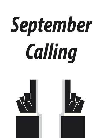 september: SEPTEMBER CALLING typography vector illustration Illustration