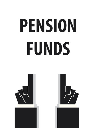 funds: PENSION FUNDS typography vector illustration