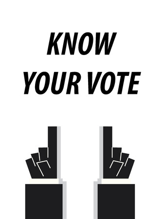 know: KNOW YOUR VOTE typography vector illustration