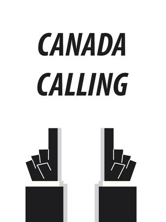 CANADA CALLING typography vector illustration