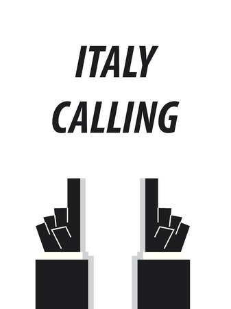 minister: ITALY CALLING typography vector illustration