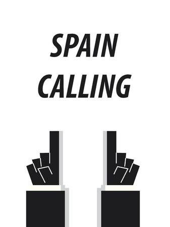 typography vector: SPAIN CALLING typography vector illustration