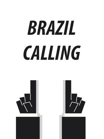 BRAZIL CALLING typography vector illustration