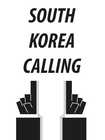minister: SOUTH KOREA CALLING typography vector illustration