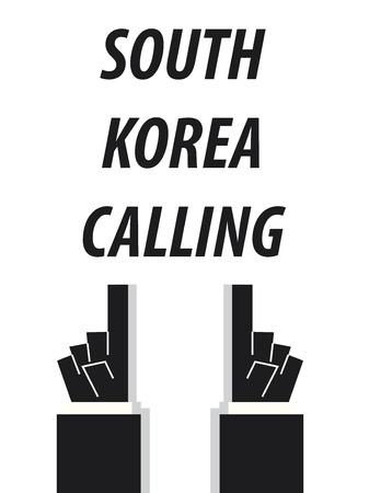 SOUTH KOREA CALLING typography vector illustration