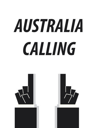 acknowledge: AUSTRALIA CALLING typography vector illustration Illustration
