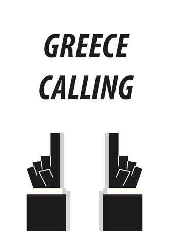 minister: GREECE CALLING typography vector illustration