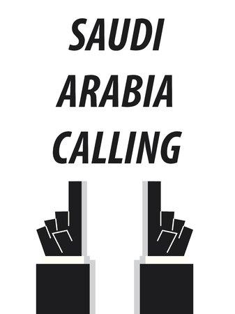 saudi arabia: SAUDI ARABIA CALLING typography vector illustration