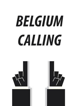 BELGIUM CALLING typography vector illustration