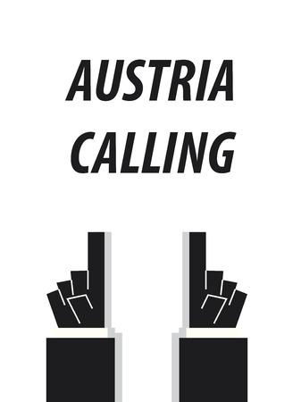 AUSTRIA CALLING typography vector illustration