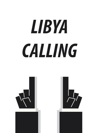 LIBYA CALLING typography vector illustration