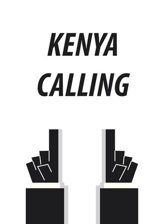 kenya: KENYA CALLING typography vector illustration