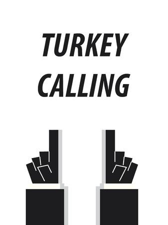 TURKEY CALLING typography vector illustration