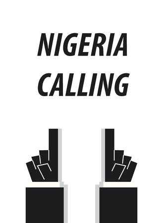 nigeria: NIGERIA CALLING typography vector illustration Illustration