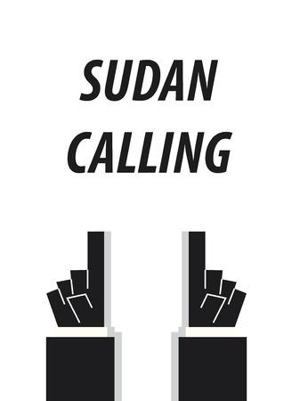SUDAN CALLING typography vector illustration