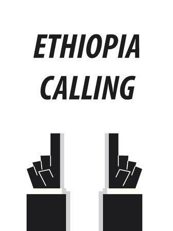 ETHIOPIA CALLING typography vector illustration