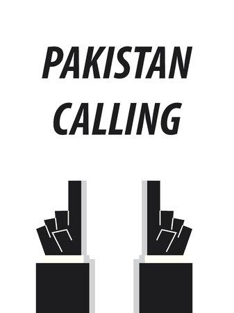 PAKISTAN CALLING typography vector illustration