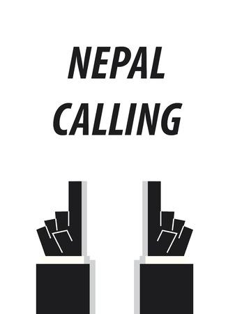 NEPAL CALLING typography vector illustration