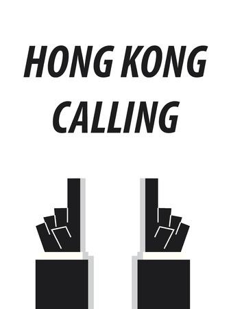 HONG KONG CALLING typography vector illustration