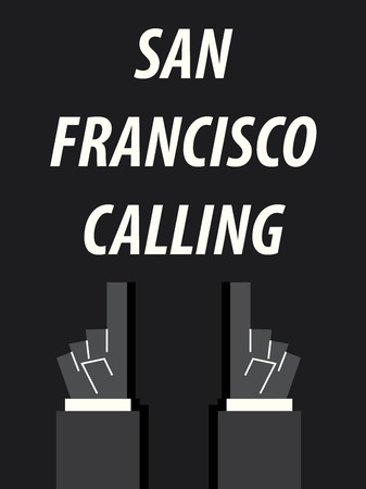 francisco: SAN FRANCISCO CALLING typography vector illustration