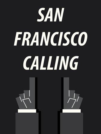 SAN FRANCISCO CALLING typography vector illustration