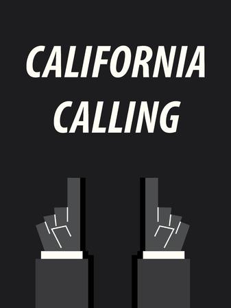 CALIFORNIA CALLING typography vector illustration