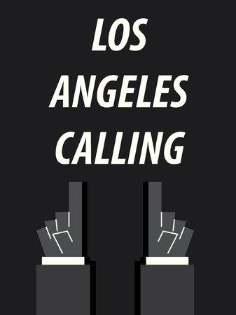 los: LOS ANGELES CALLING typography vector illustration