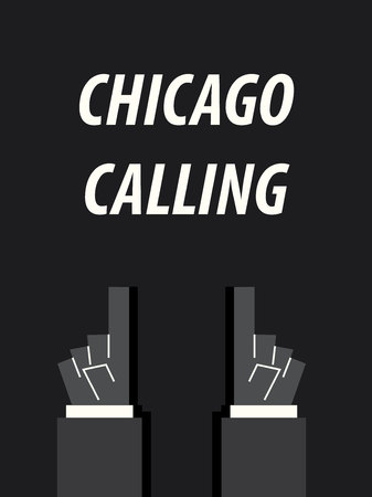 CHICAGO CALLING typography vector illustration