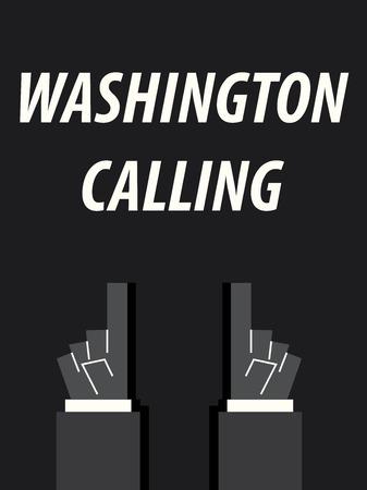 WASHINGTON CALLING typography vector illustration