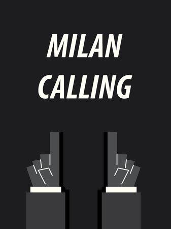 MILAN CALLING typography vector illustration