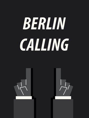 minister: BERLIN CALLING typography vector illustration Illustration