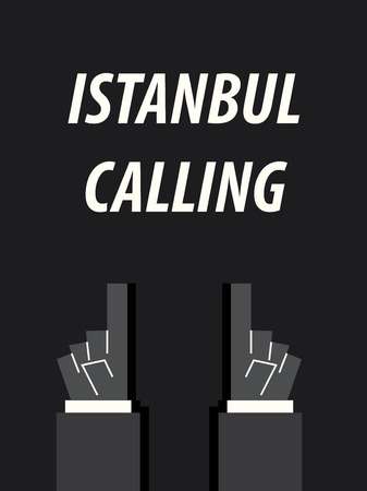 ISTANBUL CALLING typography vector illustration