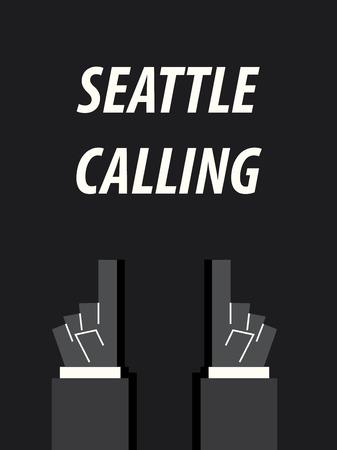 minister: SEATTLE CALLING typography vector illustration