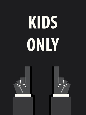 only: KIDS ONLY typography vector illustration