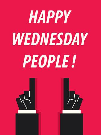 wednesday: HAPPY WEDNESDAY PEOPLE typography vector illustration